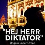 Bemutatják az Orbánról szóló Hej herr diktator! című könyvet