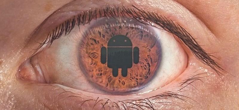 Több mint kínos: ha androidos, akkor minden mozzanatát rögzítette a telefonja – még akkor is, ha ezt direkt letiltotta