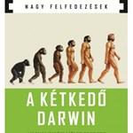Miért várt Darwin 20 évet?