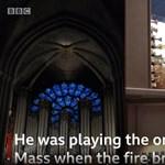 Megszólalt az orgonista, aki épp Notre-Dame-ban játszott, amikor kiütött a tűz