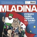 Orbán-címlap miatt követelt cenzúrát a szlovén kormánytól a magyar nagykövet