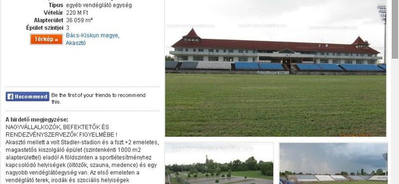 220 millióért eladó az akasztói Stadler-stadiont