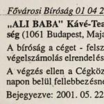 Rejtélyek az Ali Baba felszámolása körül
