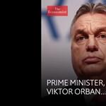 Orbánnal mutatja be az Economist, hogyan rombolják le a demokráciát