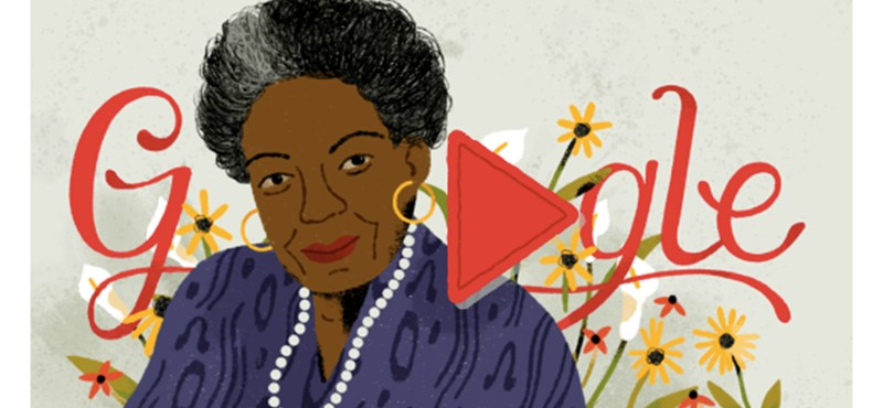 Miért van most ez a nő a Google főoldalán, ki ez a Maya Angelou?