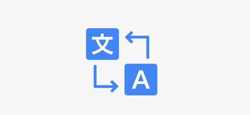 Négy év után először új nyelvek kerültek a Google Fordítóba